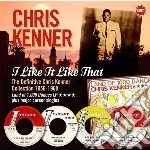 I like it like that: the definitive chri cd musicale di Chris Kenner