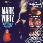 HOLLYWOOD YEARS 71-82 VO                  cd musicale di Mark Wirtz