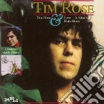 TIM ROSE & LOVE A KIND O                  cd musicale di Tim Rose