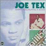 Tex, Joe - Happy Soul/buying A Book cd musicale di Joe Tex