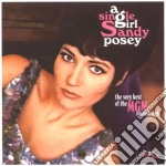 Sandy Posey - A Single Girl cd musicale di Sandy Posey