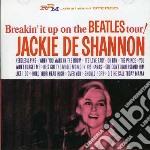 BREAKIN' IT UP ON THE BEATLES TOUR        cd musicale di Jackie De shannon
