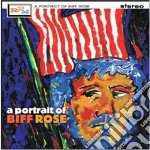 Biff Rose - Fill Your Heart With cd musicale di Biff        *r Rose
