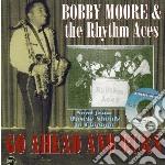 Moore, Bobby & Rhyth - Go Aheadand Burn-soul From Shoal To Chic cd musicale di Bobby & rhyth Moore