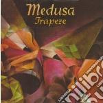 MEDUSA                                    cd musicale di TRAPEZE