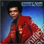 CD - NASH, JOHNNY - TEARS ON MY PILLOW cd musicale di Johnny Nash