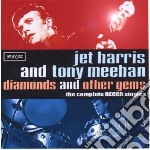 Jet Harris & Tony Meehan - Diamonds And Other Gems cd musicale di Jet/meehan Harris