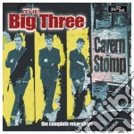 Big Three - Cavern Stomp - The Complete Recordi Ngs cd musicale di Three Big