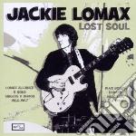 Lost soul - singles & demos 1966-1967 + cd musicale di Jackie Lomax