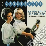 You don t have to be a baby to cry - the cd musicale di Caravelles
