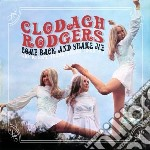 Clodagh Rodgers - Come Back And Shake Me - The Kenny Young cd musicale di Clodagh Rodgers