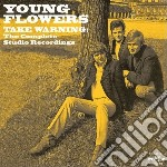 Take warning - the complete studio recor cd musicale di Flowers Young