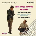Jerry Lordan - All My Own Work cd musicale di Jerry Lordan