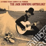Force that cannot be named ~ the jack do cd musicale di Jack Downing