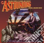 ASTOUNDING SOUNDS, AMAZING MUSIC cd musicale di HAWKWIND