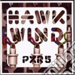 P.X.R.5                                   cd musicale di HAWKWIND