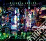Agitation Free - Shibuya Nights cd musicale di Free Agitation