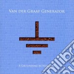 A grounding in numbers cd musicale di VAN DER GRAAF GENERA