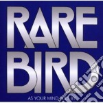 Rare Bird - As Your Mind Flies By cd musicale di Bird Rare