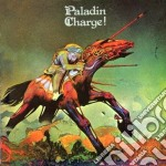 Paladin - Charge! cd musicale di PALADIN