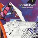 Brainticket - Celestial Ocean cd musicale di BRAINTICKET