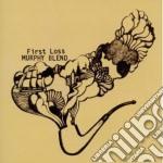 Murphy Blend - First Loss cd musicale di Blend Murphy