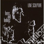 Love Sculpture - Forms And Feelings cd musicale di Sculpture Love