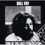 TIME OF THE LAST PERSECUTION              cd musicale di Bill Fay