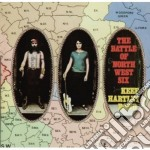 Keef Hartley Band - The Battle Of North West Six cd musicale di KEEF HARTLEY BAND