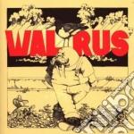 Walrus - Walrus cd musicale di WALRUS