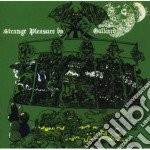 STRANGE PLEASURE cd musicale di GALLIARD