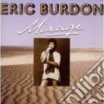 MIRAGE                                    cd musicale di Eric Burdon