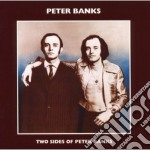 Peter Banks - Two Sides Of Peter Banks cd musicale di Peter Banks