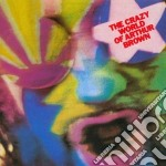 THE CRAZY WORLD OF ARTHUR BROWN           cd musicale di Arthur Brown