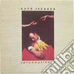 Cafe' Jacques - International cd musicale di Jacques Cafe