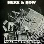 All over the show cd musicale di HERE & NOW
