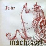 Machiavel - Jester cd musicale di MACHIAVEL