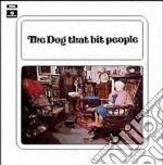 The dog thta bit people cd musicale di Dog that bit people
