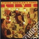 Pier Moerlen's Gong - Live cd musicale di Pier Moerlen's gong