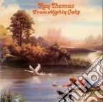 From mighty oaks cd musicale di Ray Thomas