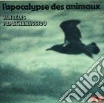 Vangelis - L'acopalypse Des Animaux cd musicale di VANGELIS