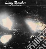 Gary Brooker - Lead Me To The Water cd musicale di Gary Brooker