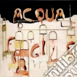 Acqua Fragile - Acqua Fragile cd musicale di Fragile Acqua