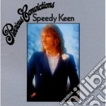 Speedy Keen - Previous Convictions cd musicale di Keen Speedy