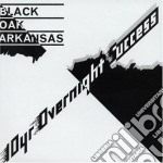Black Oak Arkansas - 10 Yr Overnight Success cd musicale di BLACK OAK ARKANSAS