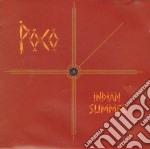 Poco - Indian Summer cd musicale di POCO