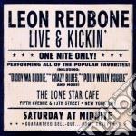 Leon Redbone - Live & Kickin' cd musicale di Leon Redbone