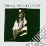 Tommy Bolin - Bolin cd musicale di Tommy Bolin