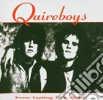 Quireboys - From Tooting To Barking cd musicale di QUIREBOYS