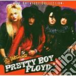 Pretty Boy Floyd - The Ultimate cd musicale di PRETTY BOY FLOYD
